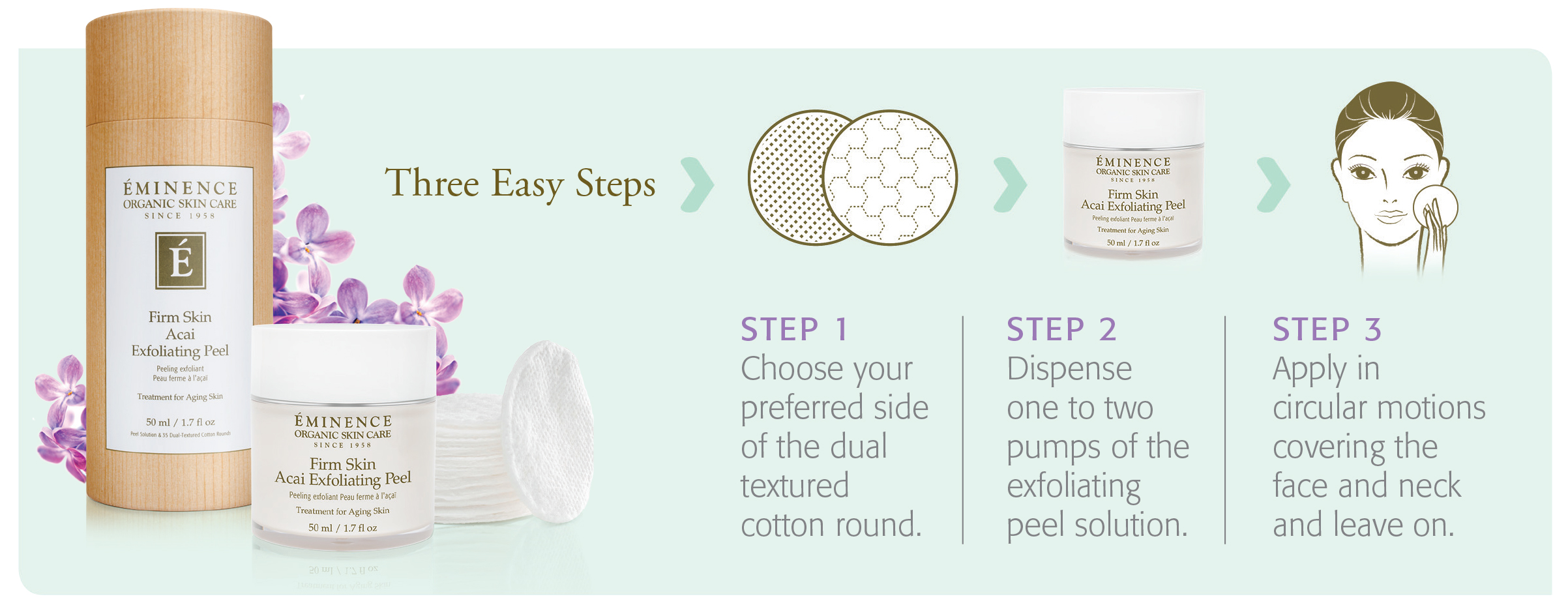 Three step guide on how to use an Eminence Organics VitaSkin™ Peel