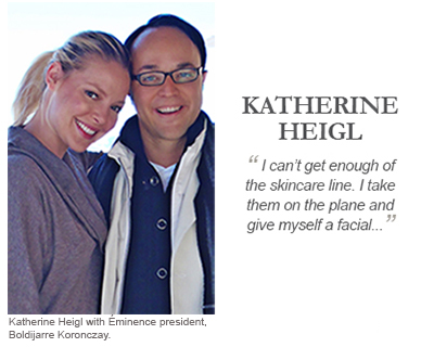 """Katherine Heigl """" I can't get enough of the skincare line [Eminence Organics]. I take them on a plane and give myself a facial..."""""""